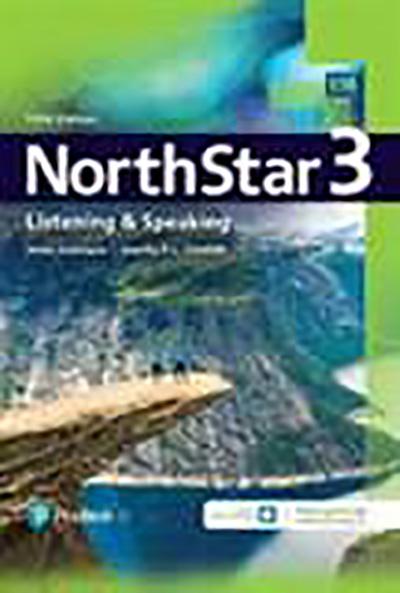 NorthStar: Listening & Speaking Level 3, Fifth edition